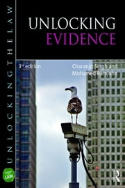 Unlocking Evidence ebook by Charanjit Singh, Mohamed Ramjohn