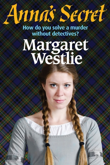 Anna's Secret ebook by Margaret A. Westlie