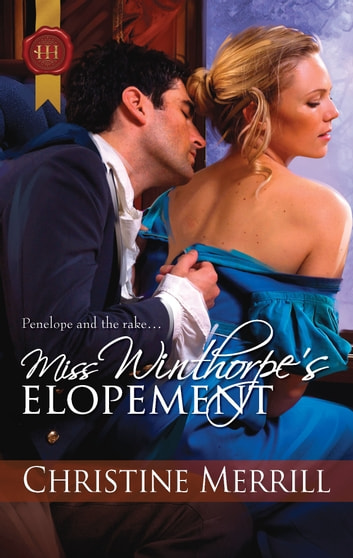 Miss Winthorpe's Elopement ebook by Christine Merrill