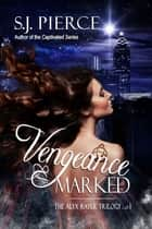 Vengeance Marked ebook by S.J. Pierce
