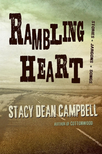 Rambling Heart ebook by Stacy Dean Campbell