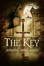 The Key ebook by Jennifer Anne Davis