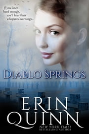 Diablo Springs ebook by Erin Quinn