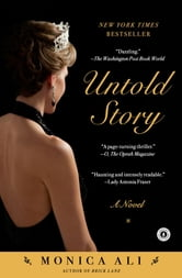 Untold Story - A Novel ebook by Monica Ali