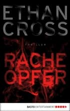 Racheopfer - Ein Shepherd-Thriller ebook by