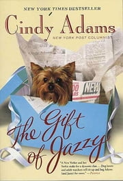 The Gift of Jazzy ebook by Cindy Adams