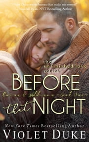 Before That Night - (Caine & Addison, Book 1) ebook by Violet Duke