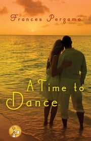 A Time to Dance ebook by Frances Pergamo