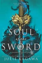 Soul of the Sword ebook by Julie Kagawa