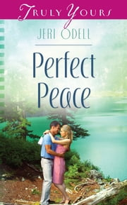 Perfect Peace ebook by Jeri Odell