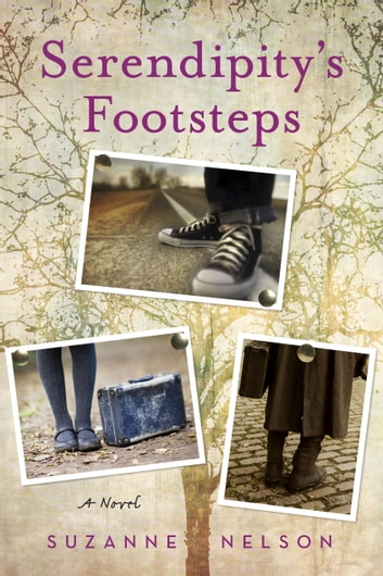 Serendipity's Footsteps ebook by Suzanne Nelson