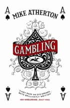 Gambling ebook by Mike Atherton