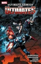 Ultimate Comics Ultimates by Sam Humphries Vol. 1 ebook by Sam Humphries, Dale Eaglesham, Scot Eaton