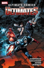 Ultimate Comics Ultimates by Sam Humphries Vol. 1 ebook by Sam Humphries,Dale Eaglesham,Scot Eaton