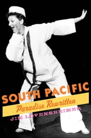 South Pacific: Paradise Rewritten ebook by Jim Lovensheimer