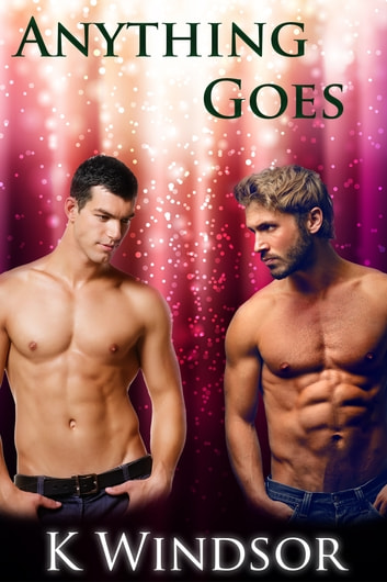 Anything Goes ebook by K Windsor