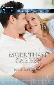 More Than Caring ebook by Josie Metcalfe