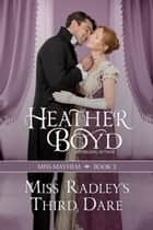 Miss Radley's Third Dare ebook by