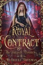 Royal Contract ebook by