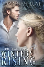 Winters Rising ebook by Shannyn Leah