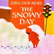 Snowy Day, The audiobook by Ezra Jack Keats