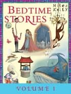 Bedtime Stories Volume 1 ebook by Miles Kelly