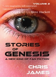 Stories of Genesis, Vol. 2 ebook by Chris James