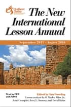 The New International Lesson Annual 2015 - 2016 - September 2015 - August 2016 ebook by Nan Duerling