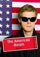 The American dream (érotique gay) ebook by Brice B.