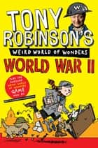 World War II ebook by Sir Tony Robinson