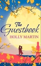 The Guestbook ebook by Holly Martin