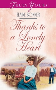 Thanks To A Lonely Heart ebook by Elaine Bonner Powell