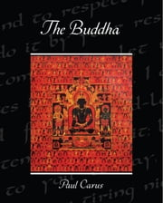 The Buddha ebook by Carus, Paul