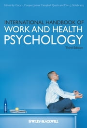 International Handbook of Work and Health Psychology ebook by Cary L. Cooper,James C. Quick,Marc J. Schabracq