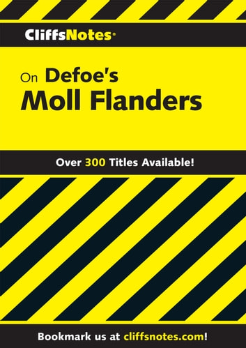 CliffsNotes on Defoe's Moll Flanders ebook by Nancy Levi Arnez