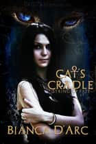Cat's Cradle ebook by Bianca D'Arc
