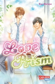 Love Prism ebook by Kae Maruya