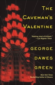 The Caveman's Valentine ebook by George Dawes Green