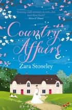 Country Affairs (The Tippermere Series) ekitaplar by Zara Stoneley