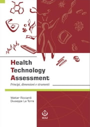 Health Technology Assessment ebook by Giuseppe La Torre,Walter Ricciardi