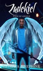 Zadekiel Path of Angels Book 2 ebook by Patricia Josephine