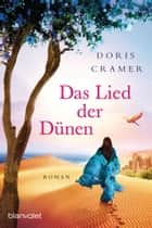 Das Lied der Dünen - Roman ebook by Doris Cramer
