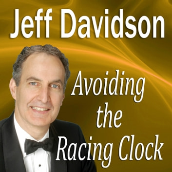 Avoiding the Racing Clock audiobook by Made for Success,Made for Success