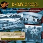 D-Day - 38 Hours of NBC Coverage audiobook by