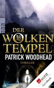 Der Wolkentempel eBook by Patrick Woodhead, Michael Windgassen