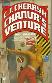 Chanur's Venture ebook by C. J. Cherryh