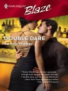 Double Dare ebook by Tawny Weber