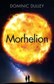Morhelion - The Long Game Book 2 ebook by Dominic Dulley