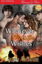 Whatever Master Wishes ebook by Cooper McKenzie