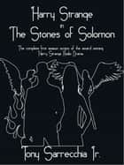 Harry Strange in The Stones of Solomon ebook by Tony Sarrecchia Jr.